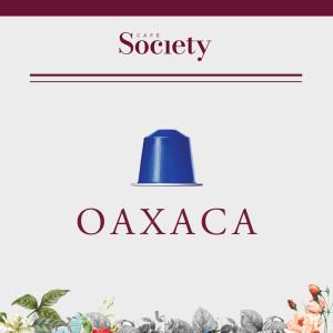 Oaxaca - Capsules